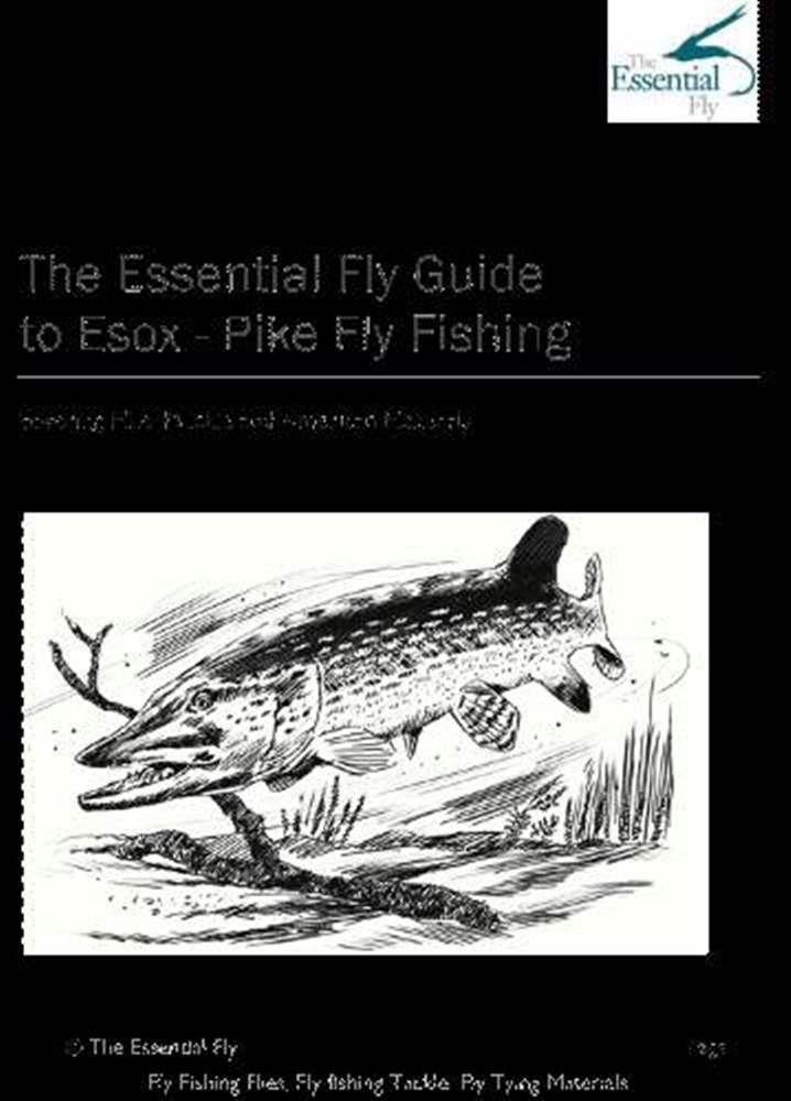 Essential Fly E-Guide To Pike Fly Fishing E-Booklet